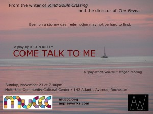 """This is the poster for the 2014 workshop edition of Justin Rielly's play """"Come Talk to Me."""""""